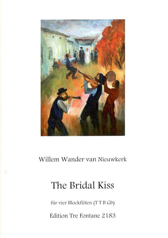 The Bridal Kiss - W. W. van Nieuwkerk Edition Tre Fontane