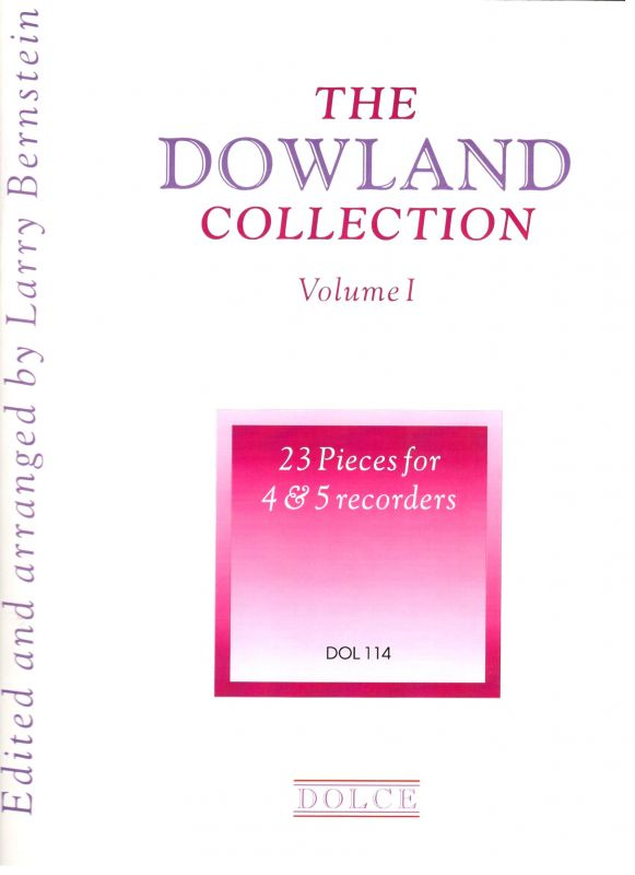 The Dowland Collection - ed. L. Bernstein Dolce