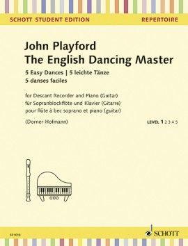 The English Dancing Master - J. Playford ed. M. Dorner-Hofmann SCHOTT