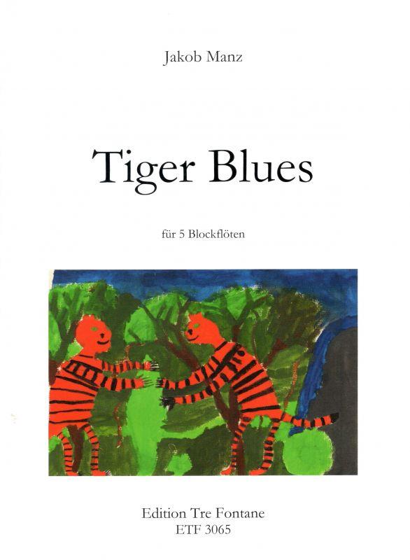 Tiger Blues - J. Manz Edition Tre Fontane