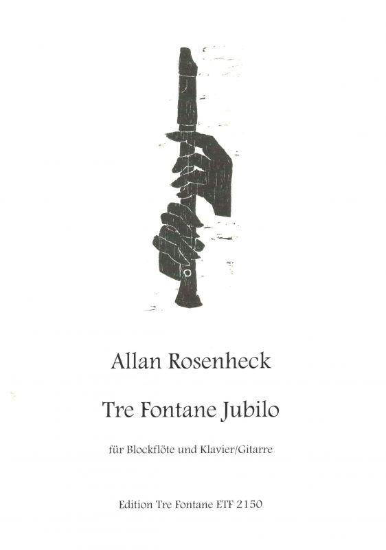 Tre Fontane Jubilo - A. Rosenheck Edition Tre Fontane