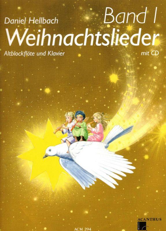 Weihnachtslieder Band 1 - alt - D. Hellbach Acanthus-music