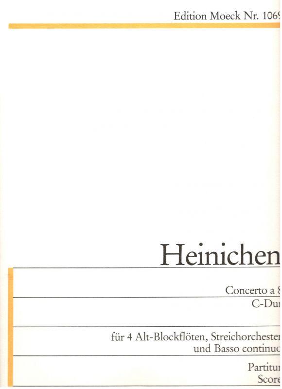 Concerto a 8 C- Dur - J. D. Heinichen Moeck