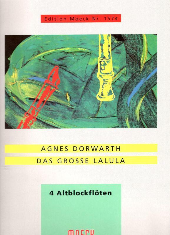 Das Grosse Lalula - A. Dorwarth Moeck