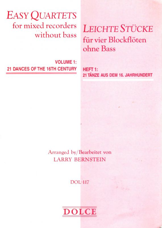 Easy Quartets for mixed recorders without bass - arr. L. Bernstein Dolce