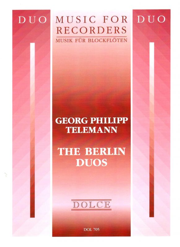The Berlin Duos - G. P. Telemann Dolce