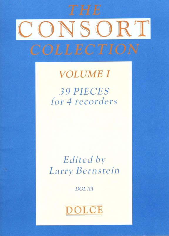 The Consort Collection I. - ed. L. Bernstein Dolce