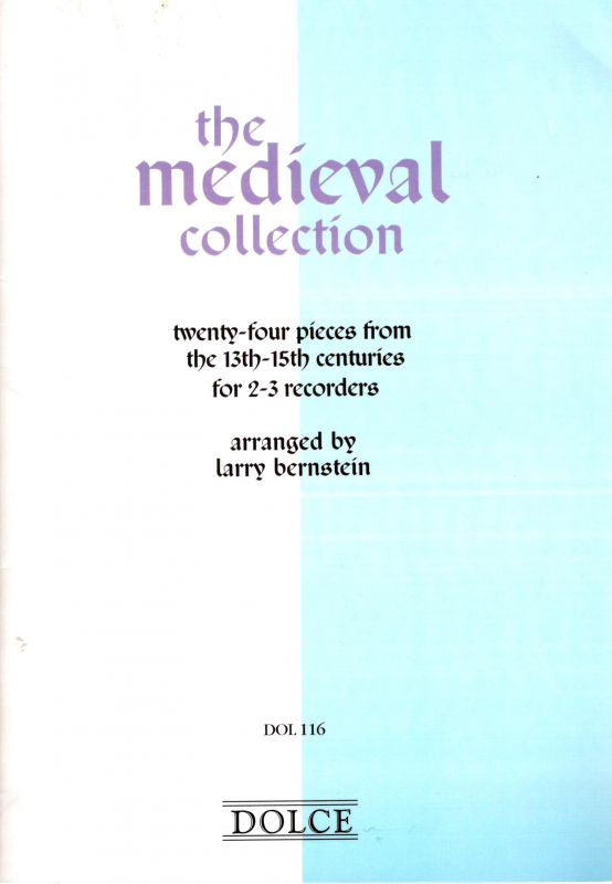 The Medieval Collection - arr. L. Bernstein Dolce